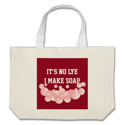 It S No Lye Homemade Soap Maker Bubbles Canvas Bag