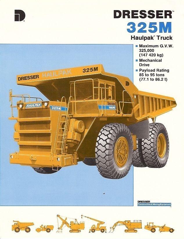 equipment brochure dresser 325m haulpak truck ore mining dump rh pinterest com heavy equipment manuals free download heavy equipment manuals used to buy