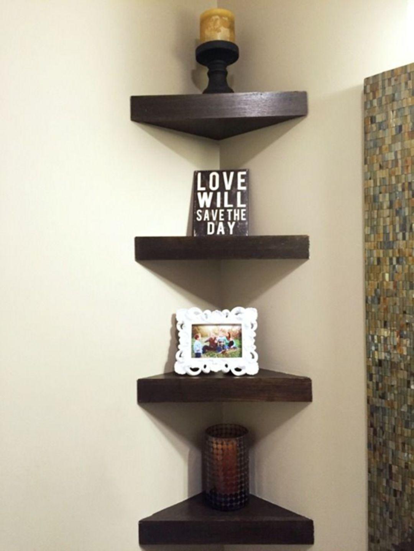 25 Attractive Small Corner Shelf Decorations For Your Living Room Decoration Shelves In The House Have A Function Corner Decor Corner Shelf Design Shelf Decor