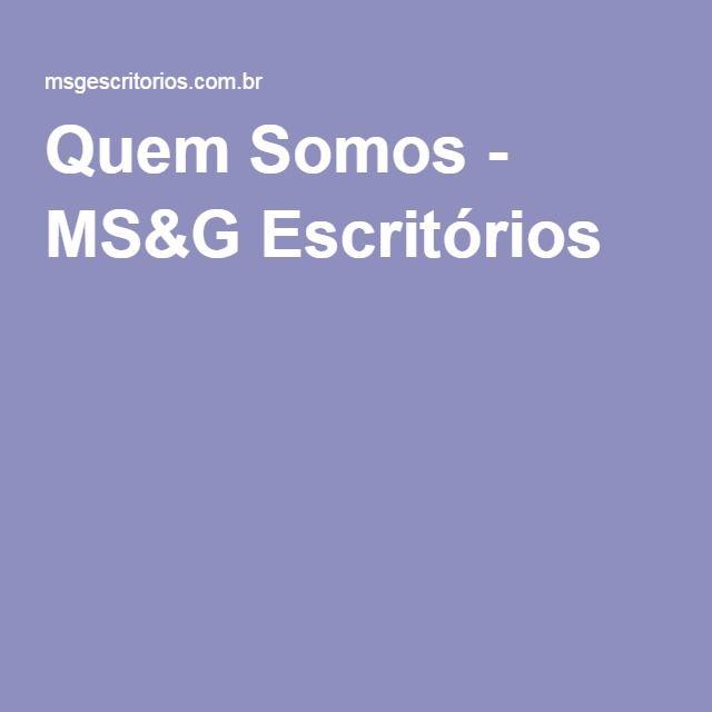 Quem Somos - MS&G Escritórios