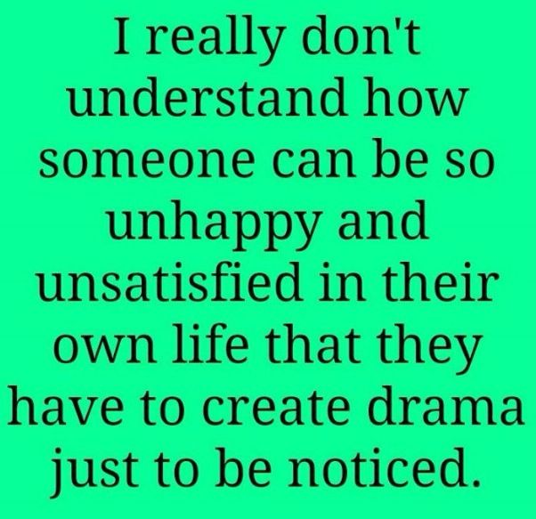 Drama Quote Jealous People Quotes Jealousy Quotes Drama Queen Quotes