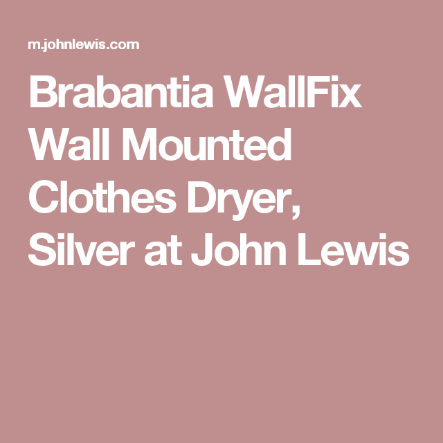 Brabantia Wallfix Wall Mounted Clothes Outdoor Airer Washing Line Silver Clothes Dryer Wall Mounted Clothes Dryer Washer Dryer