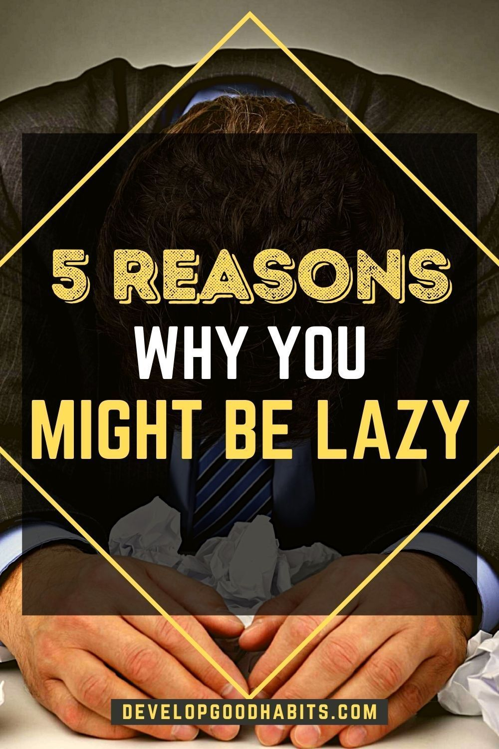 9cf012aca6e4e938b17d83129efb6820 - How To Get Out Of The Habit Of Being Lazy