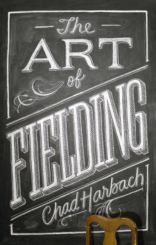 The Art Of Fielding Typography Book Cover Typography Book Chalk Lettering