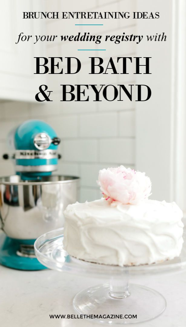Brunch Entertaining For Your Wedding Registry With Bed Bath Beyond Brunch Entertaining Wedding Registry Wedding Invitation Etiquette