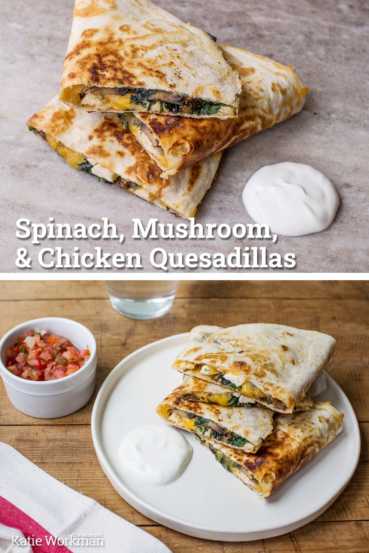 Spinach Mushroom And Chicken Quesadillas In 2020 Stuffed Mushrooms Chicken Quesadillas Chicken Quesadilla Recipe