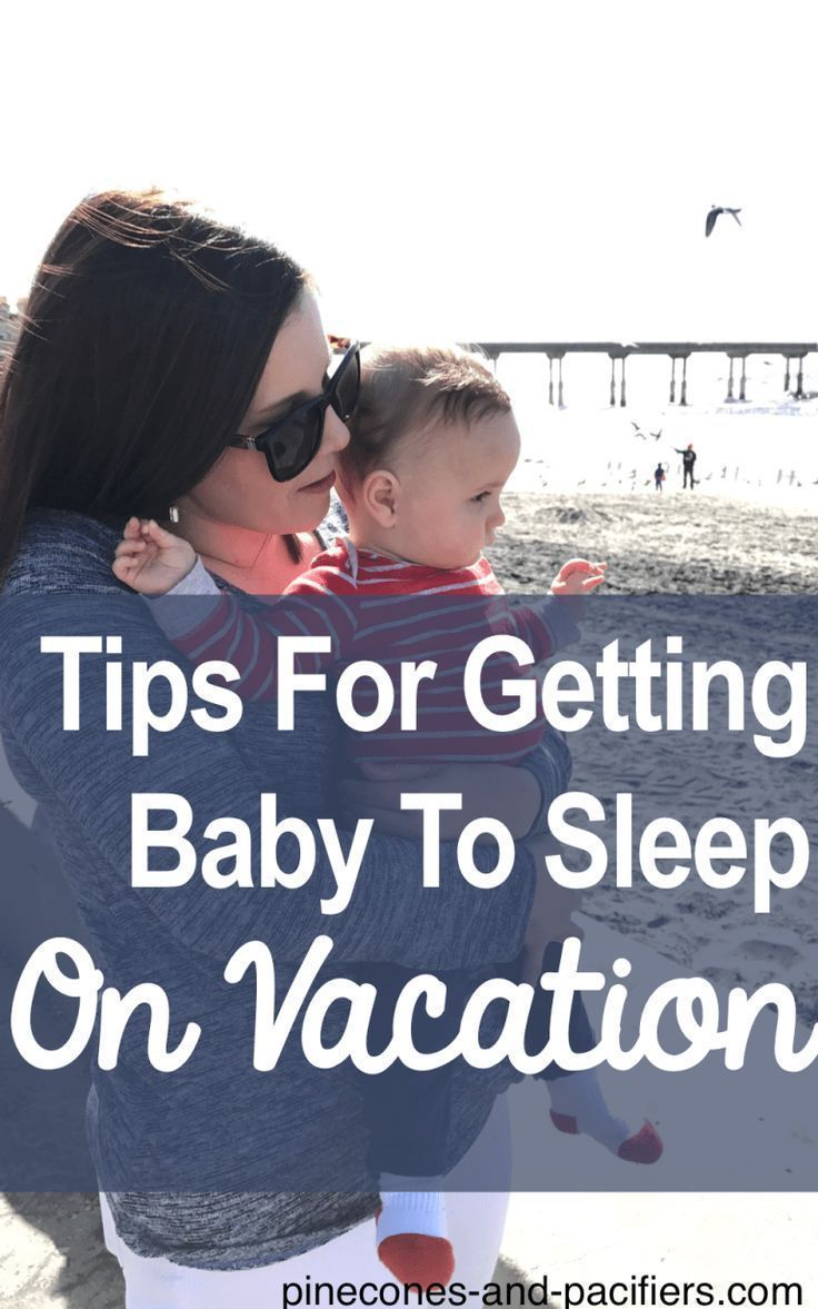 Tips for Getting Baby To Sleep On Vacation - Pinecones and Pacifiers#baby #pacif...  -  #Baby #babystagesofsleep #pacif #Pacifiersbaby #Pinecones #Sleep #Tips #Vacation
