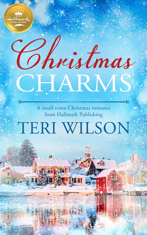 2020 Christmas Romance Books CHRISTMAS CHARMS, a magical Hallmark Christmas story in 2020