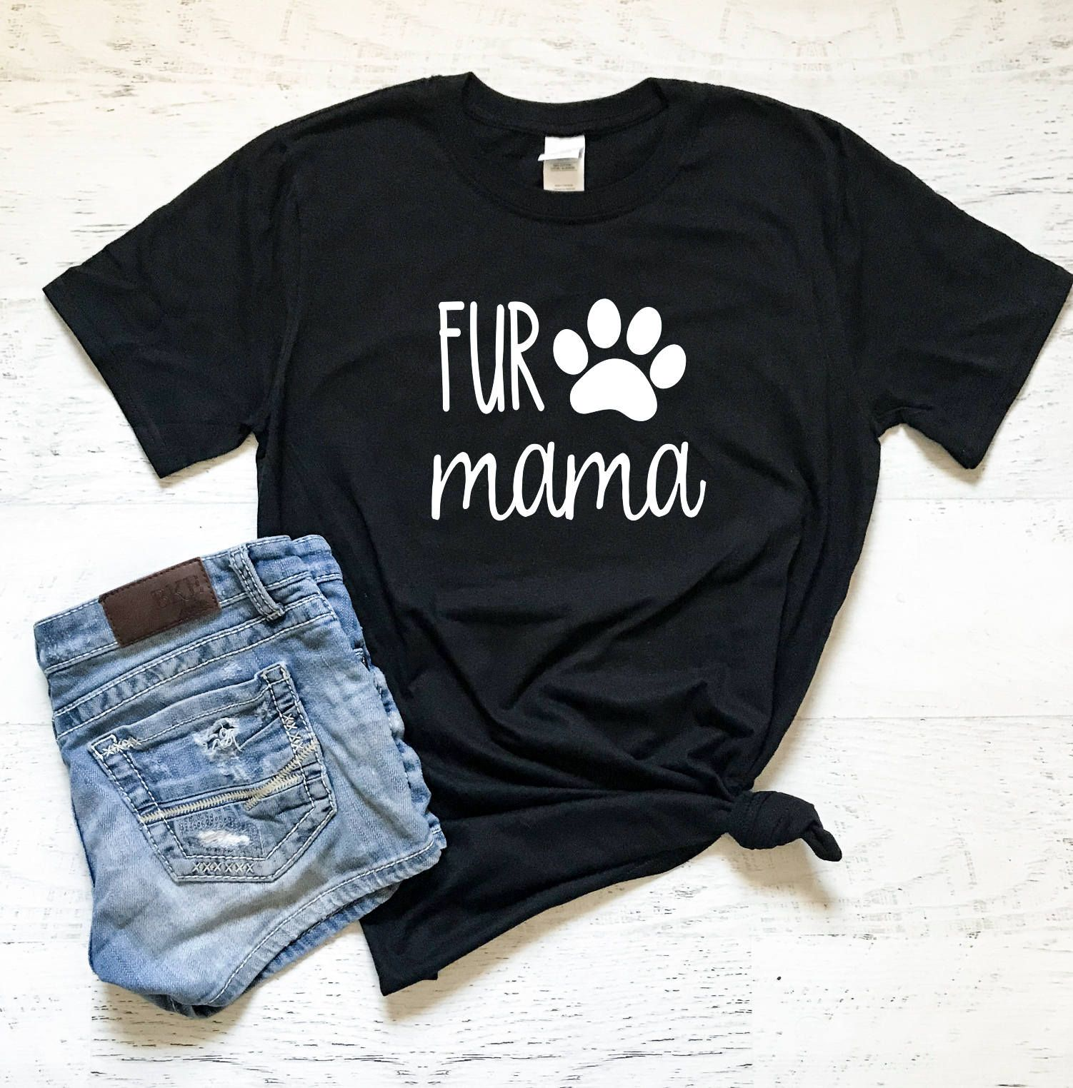Fur Mama Ladies T Shirt Gifts For Her