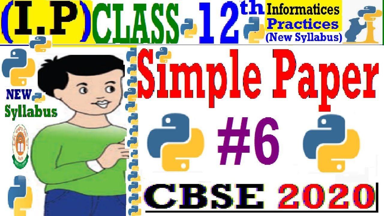 Class 12 ip python sample papers informatics practices