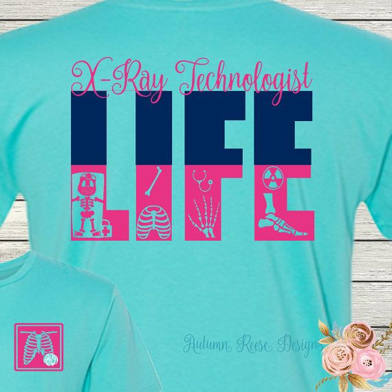 9ce529f7 X-Ray Life Radiology Tech Rad Tech Monogrammed Personalized Customized T-Shirt  Shirt Long Sleeved Available