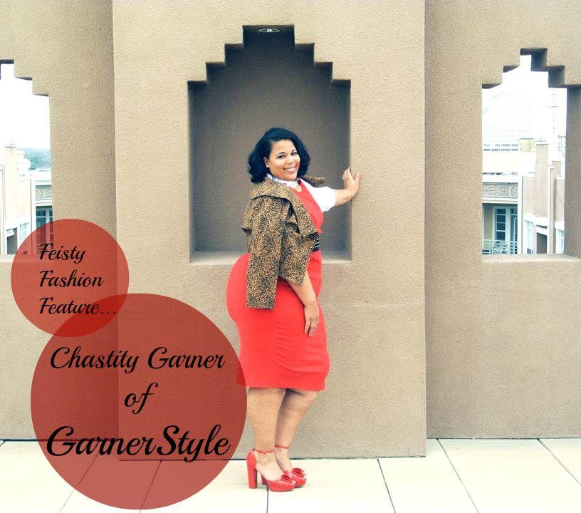 d2cd1355b15 feisty fashion feature - chastity garner - garnerstyle Black Fashion  Bloggers