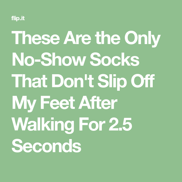 These Are The Only No-Show Socks That Don't Slip Off My