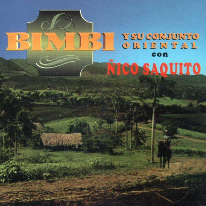 Bimbi y su Conjunto Oriental con Ñico Saquito