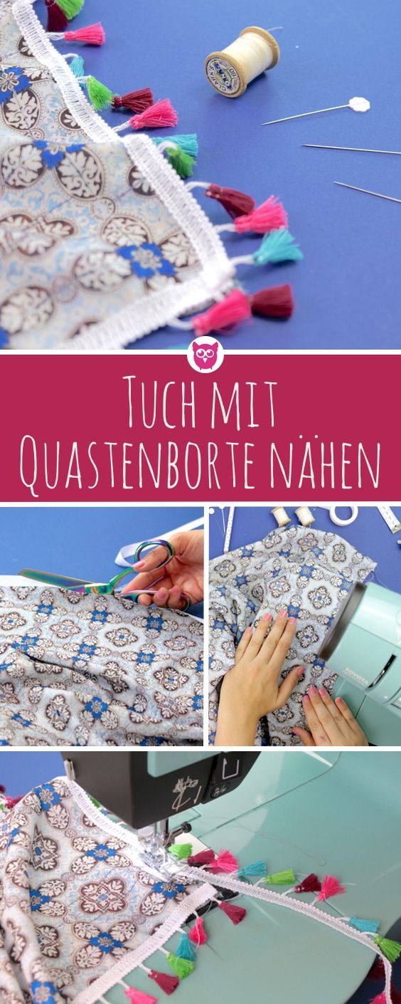 Tuch mit Quastenborte / Tasselborte nähe und selbst