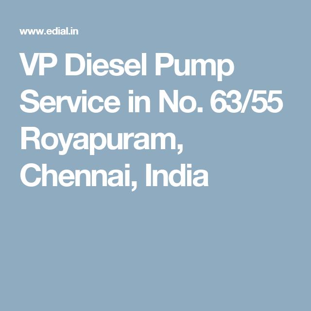 VP Diesel Pump Service in No  63/55 Royapuram, Chennai