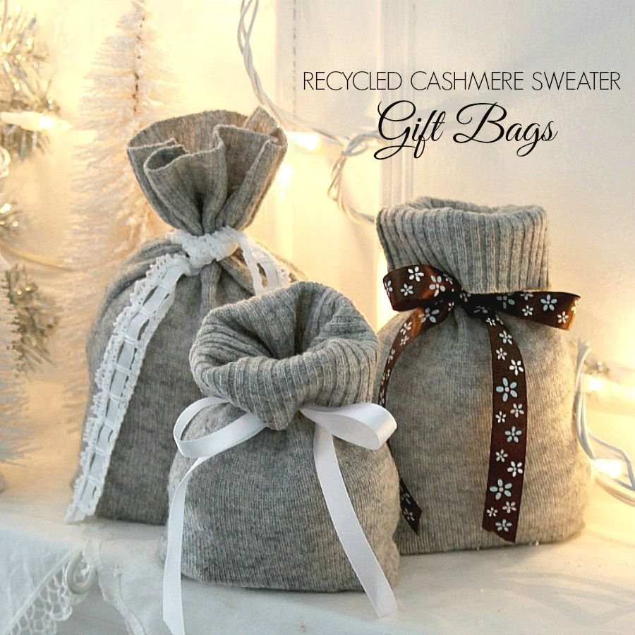 Recycled Cashmere Sweater Christmas Reusable Gift Bags Are Useful And So Pretty Easy Instructions To Make Using Thrift Knitted Sweaters
