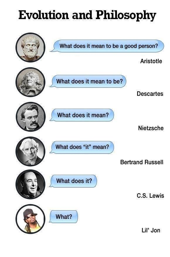 What Does It Mean To Be A Good Person Philosophy Memes Philosophy Witty Quotes Humor