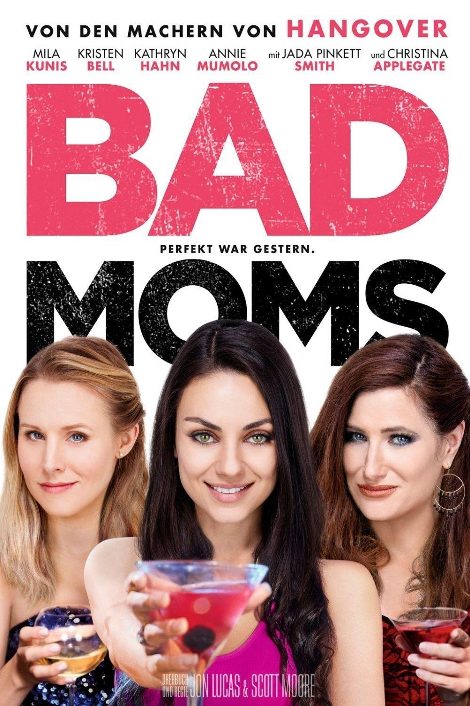 Bad Moms Online Schauen