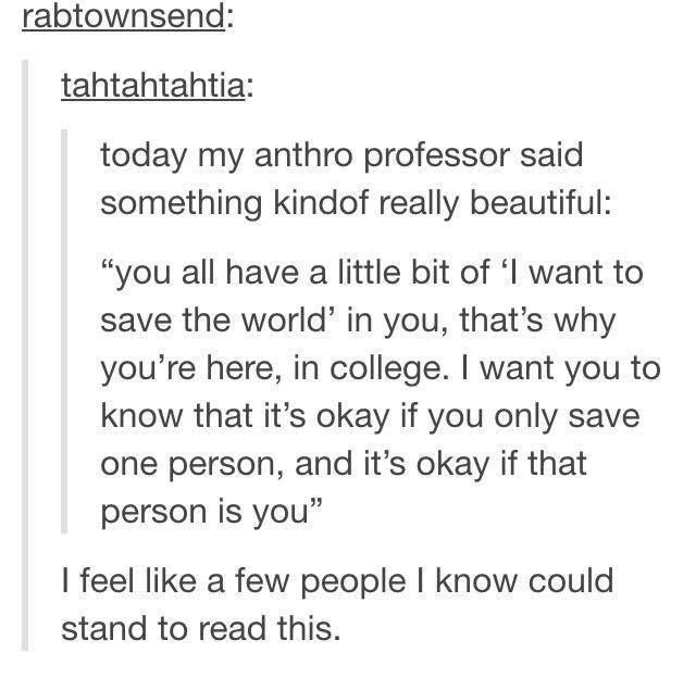 I want you to know its ok if you only save one person, and ...