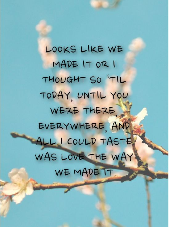 We Made It Quotes Classy Barry Manilow Lyrics Looks Like We Made It Quotes The Thoughts