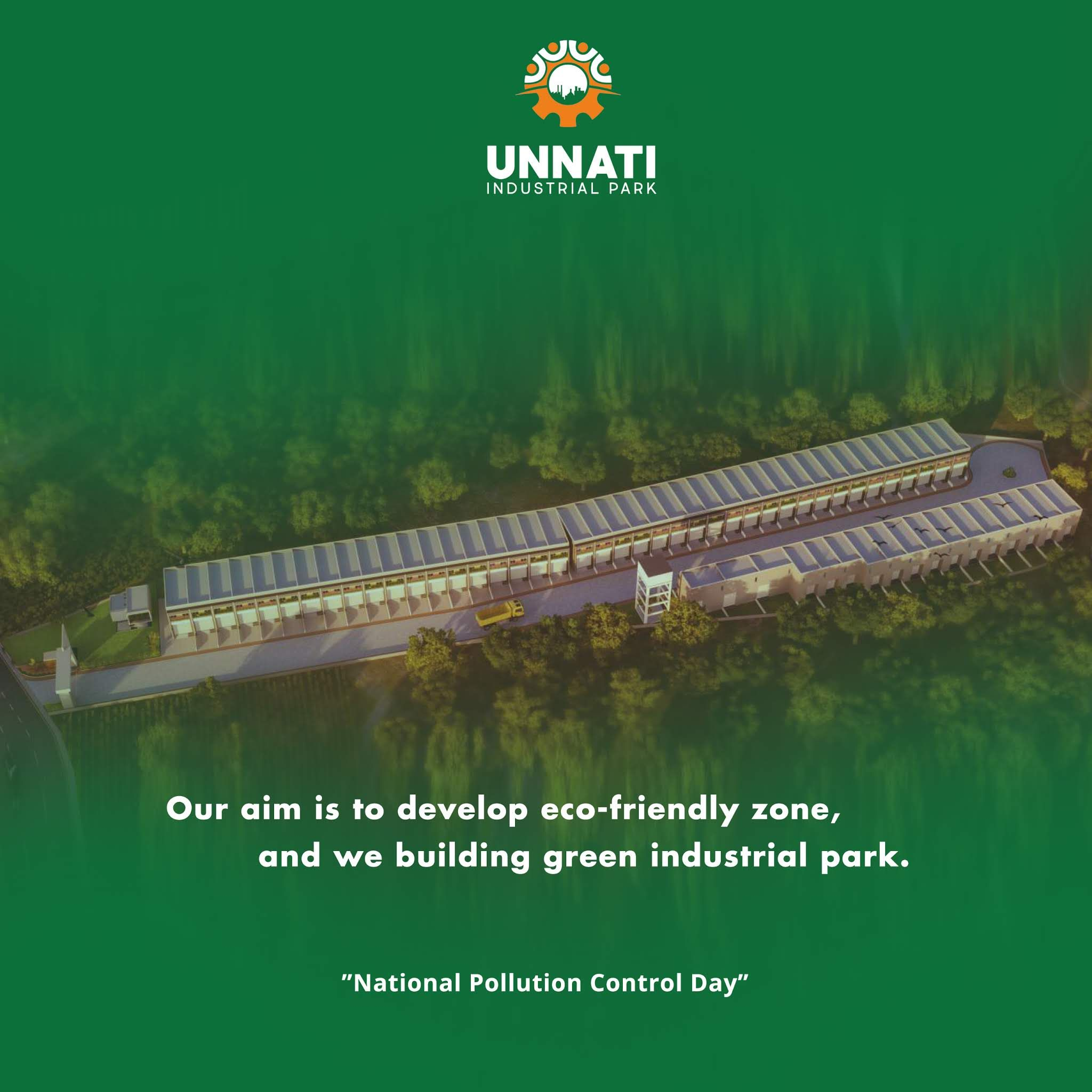 National Pollution Control Day Our Aim Is To Develop An Eco Friendly Zone And We Building A Green Industrial Par Green Environment Pollution Industrial Park