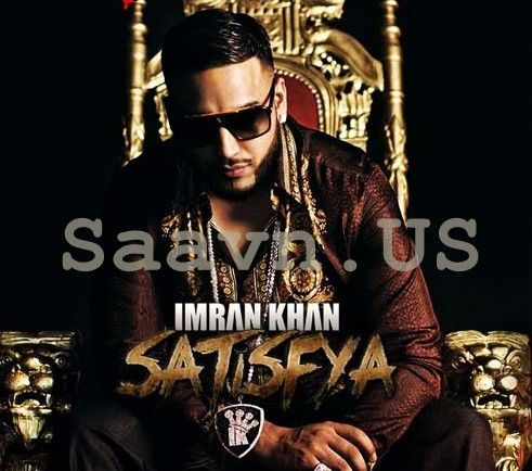 Imran Khan Satisfya Mp3 Song Download Download Imran Khan