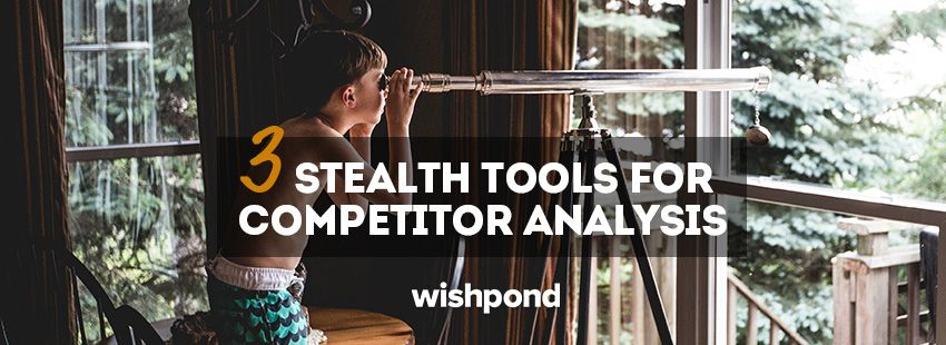 3 Stealth Tools For Competitor Analysis Competitor analysis and Seo