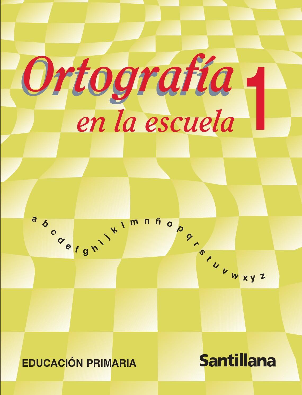 Ortografía 1 Santillana