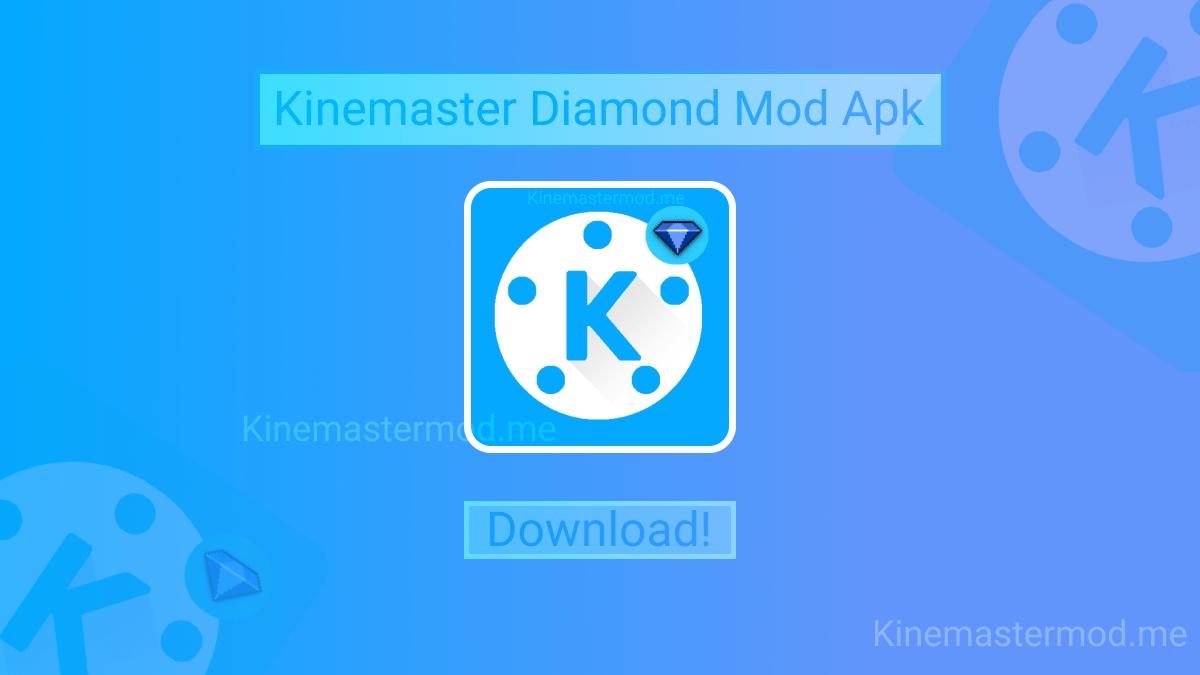 Download Kinemaster Diamond Mod Apk Latest Version 100 Working Without Watermark Premi Video Editing Apps Free Video Editing Software Video Editing Software