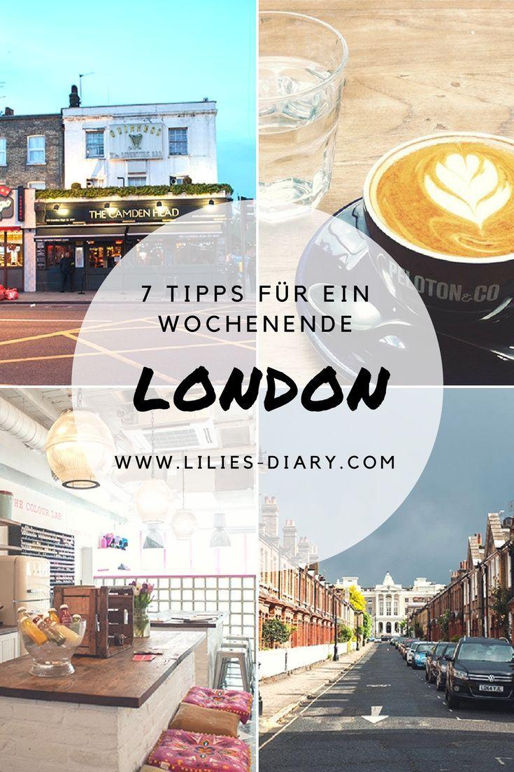 – die besten Insidertipps für Englands Metropole 7 Tipps für ein Wochenende in London - Mit diesen Tipps wird eure Städtereise nach London perfekt. Viele weitere Tipps zu London auf dem Blog