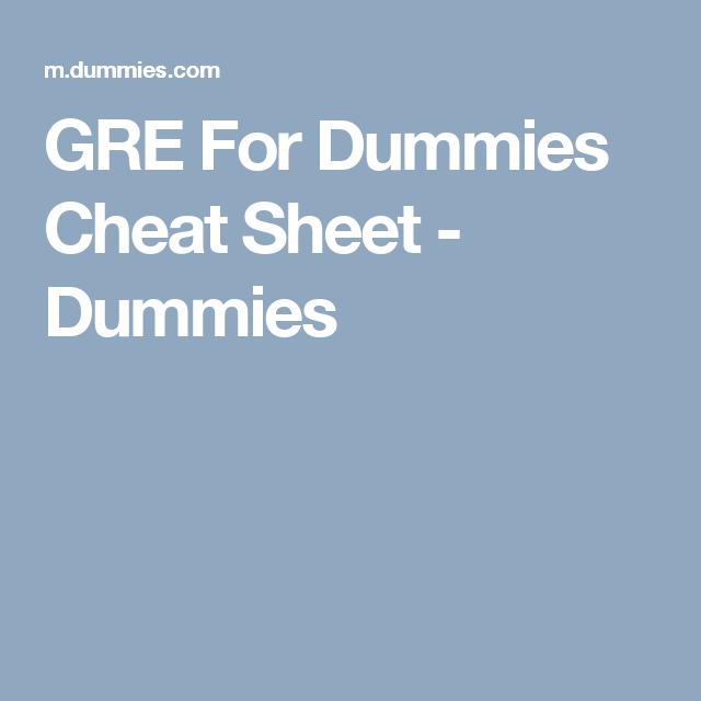 Writing Essays For Dummies: GRE For Dummies Cheat Sheet - Dummies