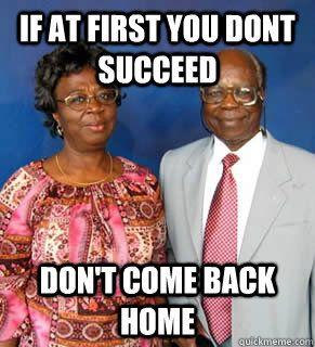 African Parents Memes Quickmeme Parents Be Like African Jokes African Memes