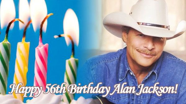 Alan Jackson Fans Wish Alan A Happy Birthday With Images