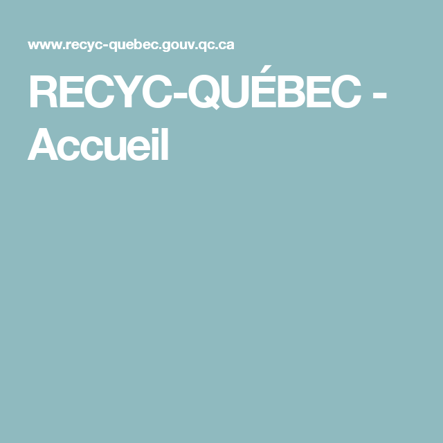 RECYC-QUÉBEC - Accueil