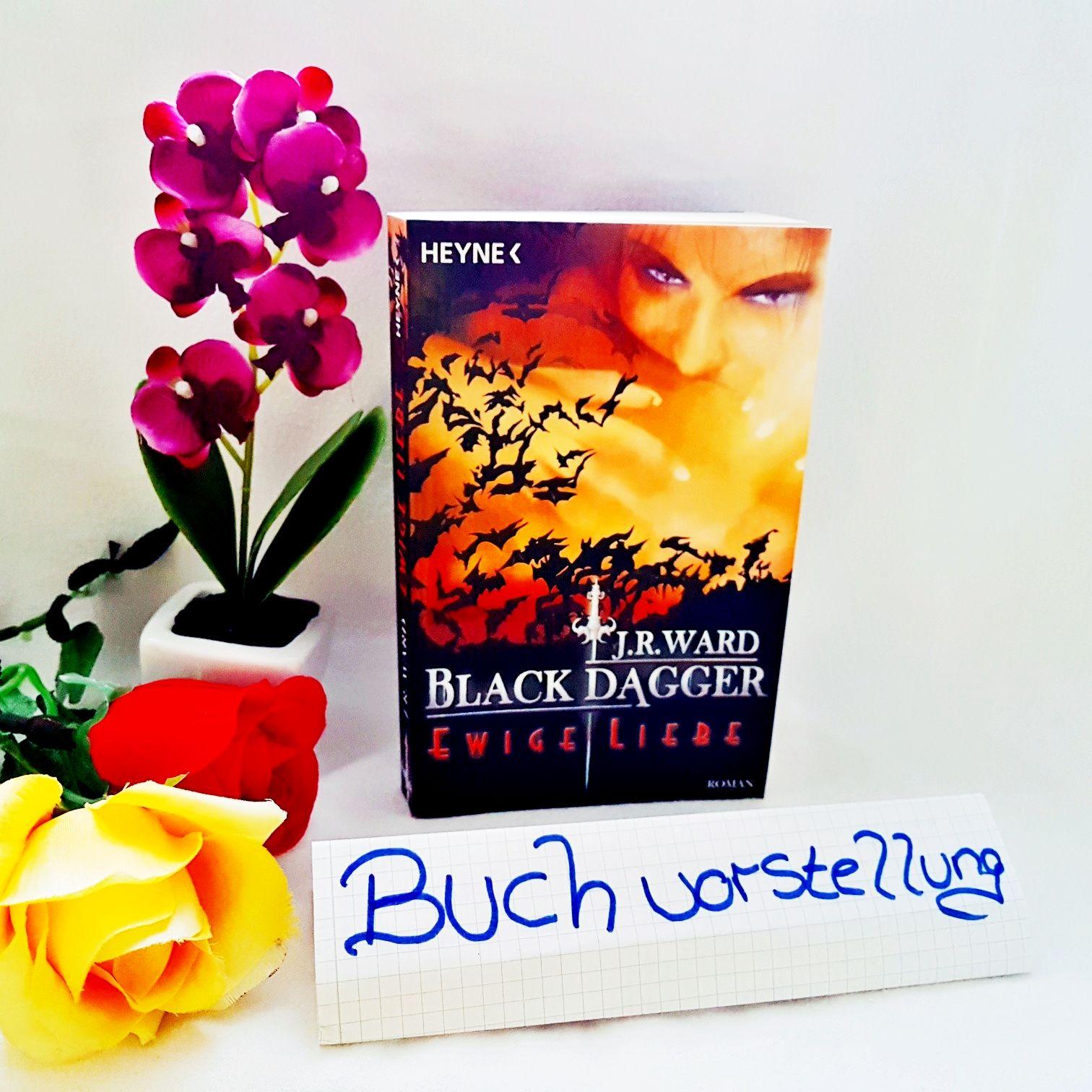 Black Dagger Ewige Liebe von J.R.Ward