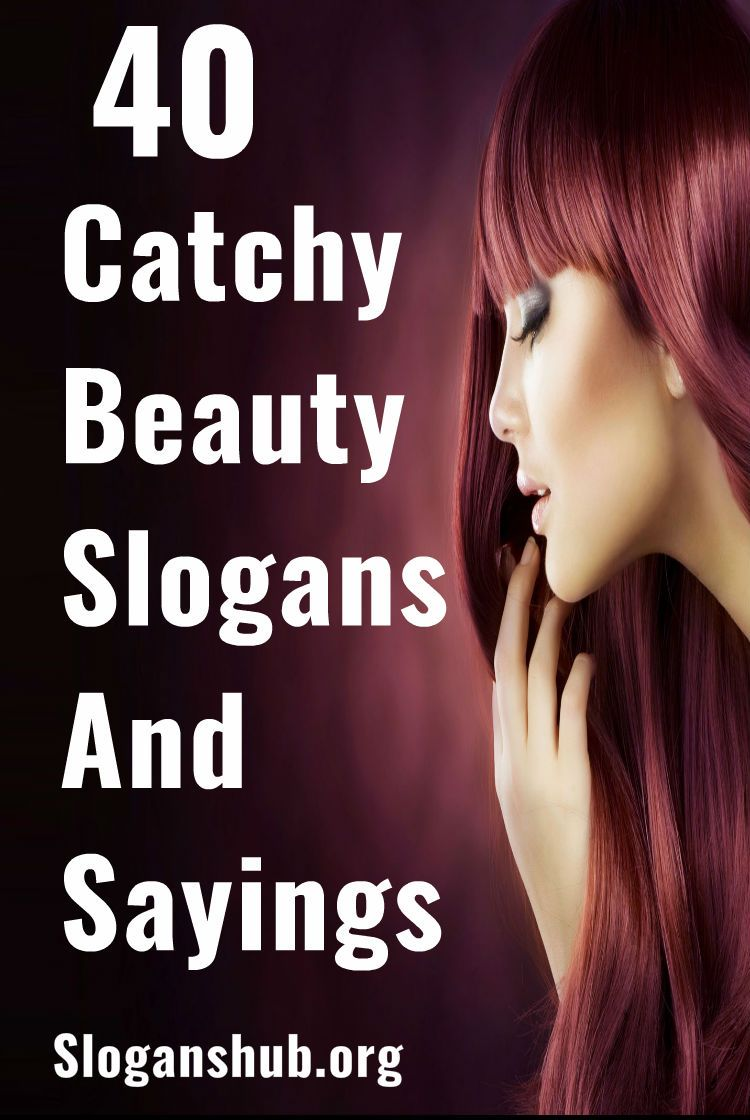 15 Catchy Beauty Slogans And Sayings  Beauty slogans, Catchy
