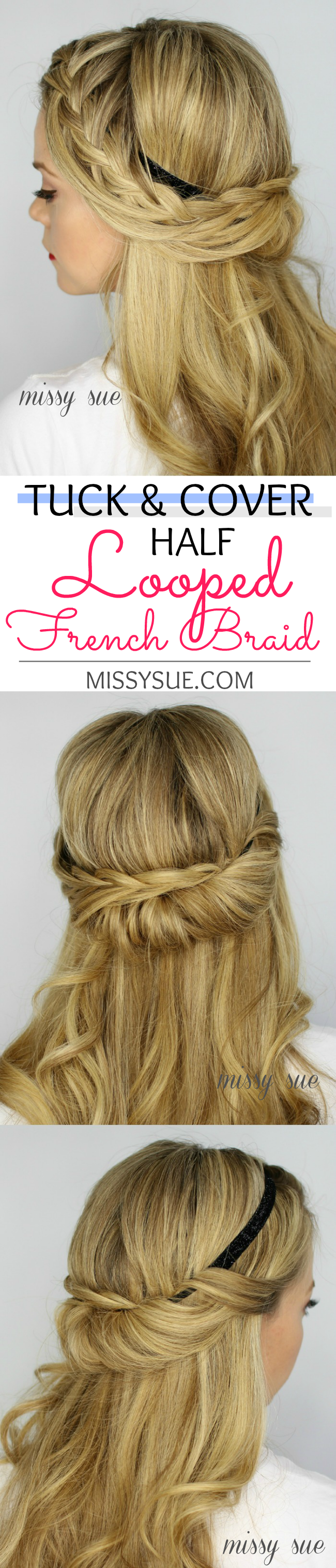 Tuck And Cover Half Looped French Braid French Braid Diy Hair Updos Hair Skin