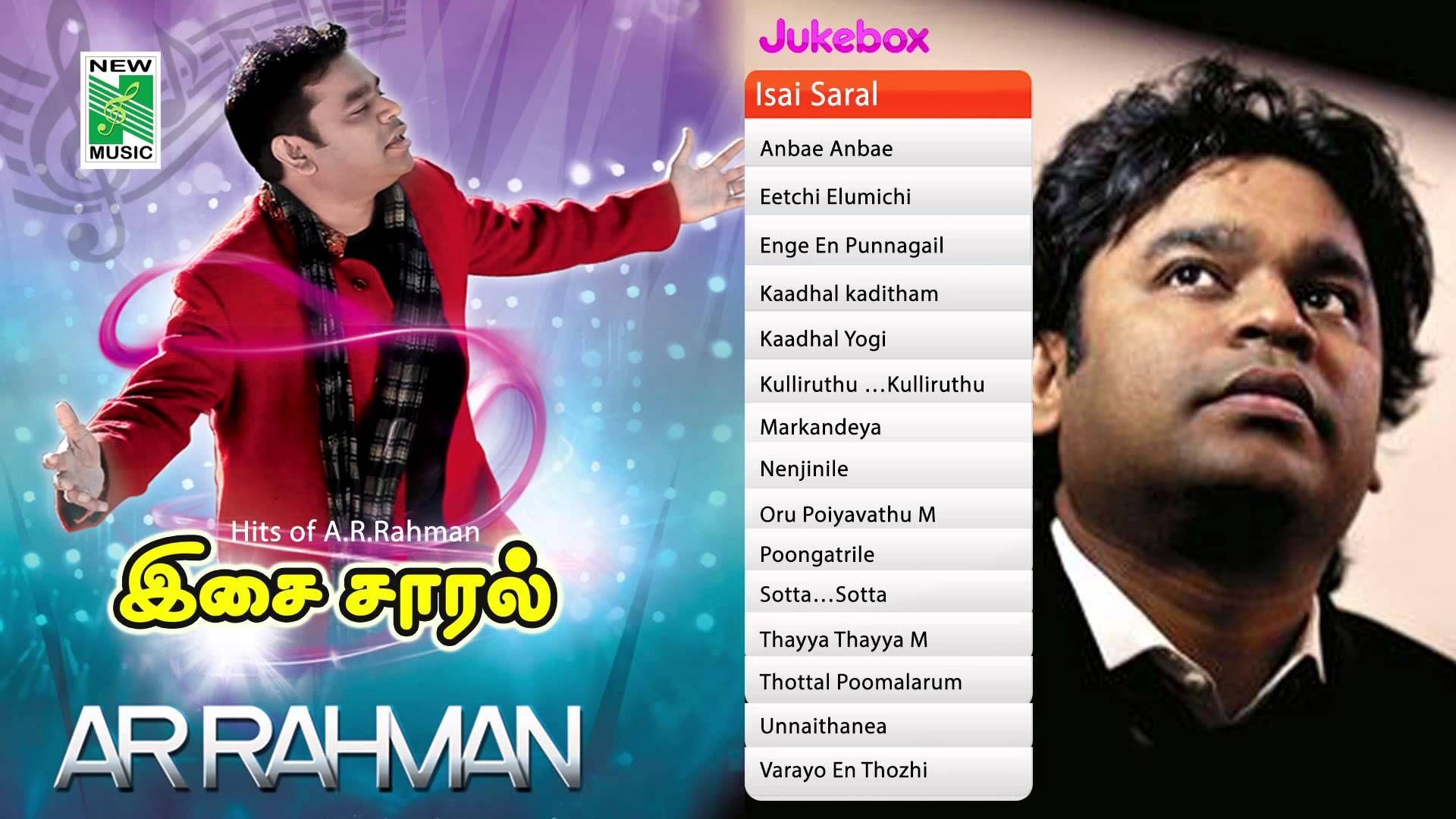 A R Rahman Tamil Top Love songs Isai Saral Tamil Movie