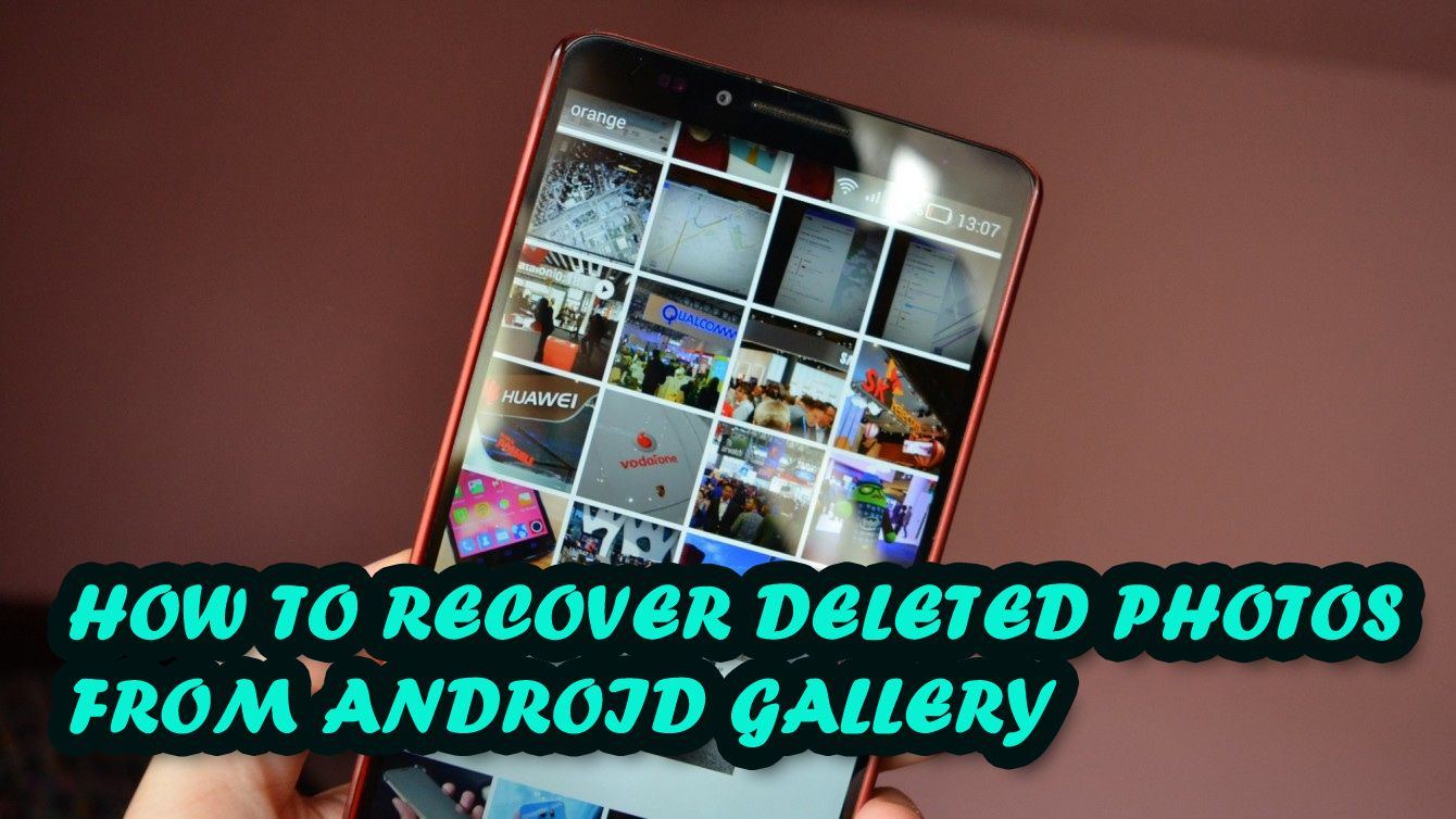 9d00764d2a3243141a814d525214f09d - How To Get Back A Picture You Deleted On Android