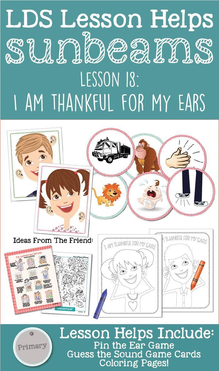 Sunbeams Lesson 18 I Am Thankful For My Ears Helps On LovePrayTeach Including Coloring Pages Activity Ideas Teaching Tips And More