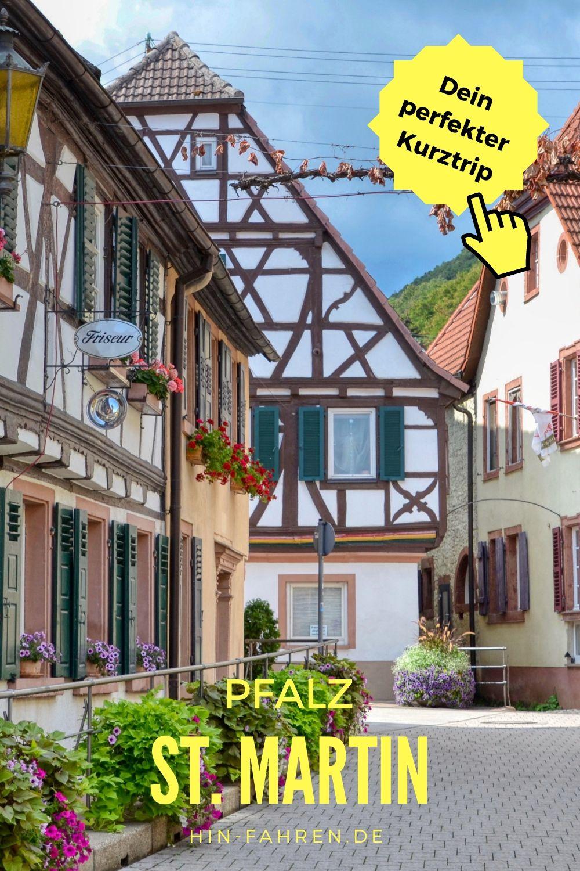 St Martin Wochenende 1 Kurztrip Mit Wohnmobil In Die Pfalz Kurztrip Reisen Pfalz