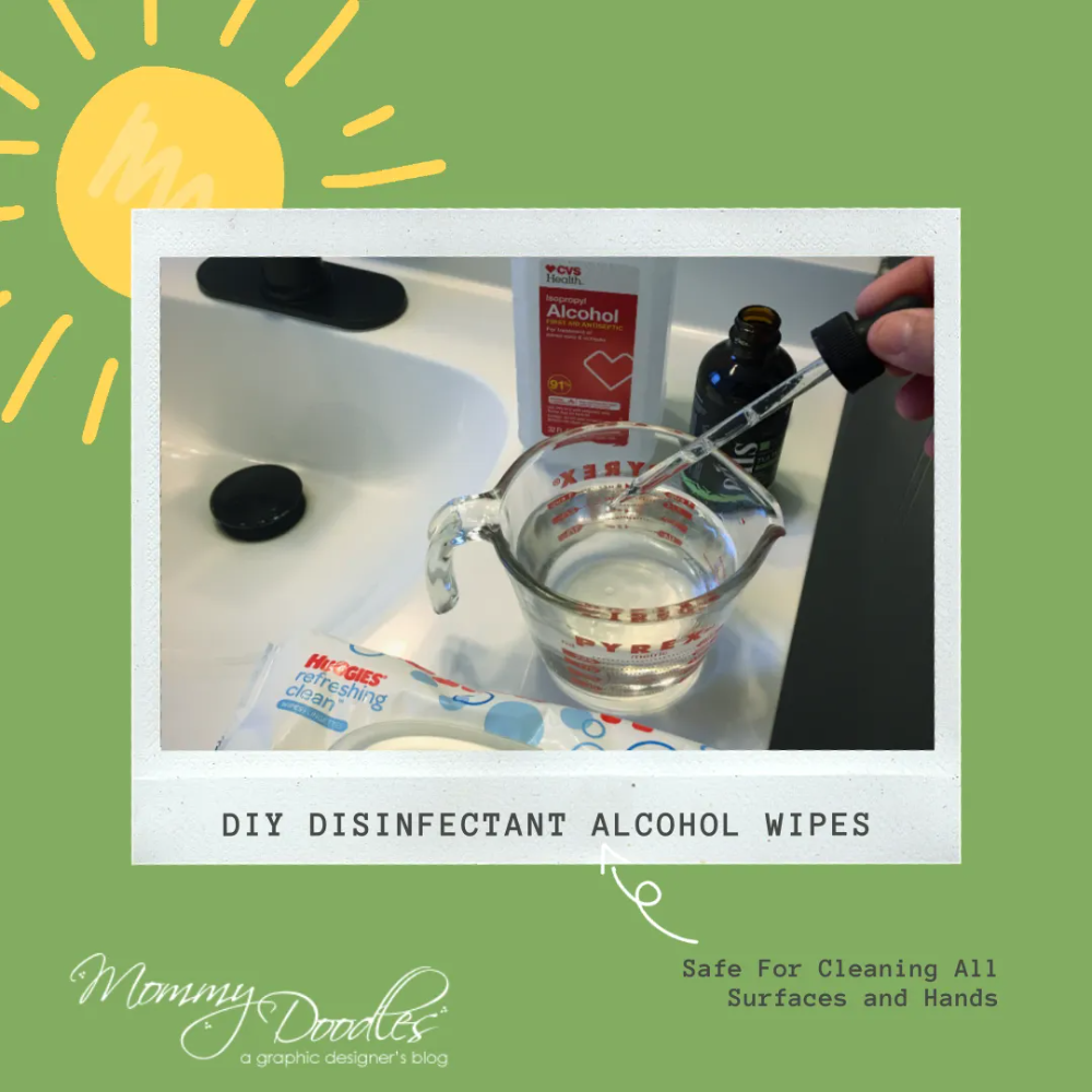 DIY Disinfectant Alcohol Wipes Using Baby Wipes Mommy