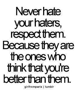 Haters Words Quotes Quotable Quotes Life Quotes