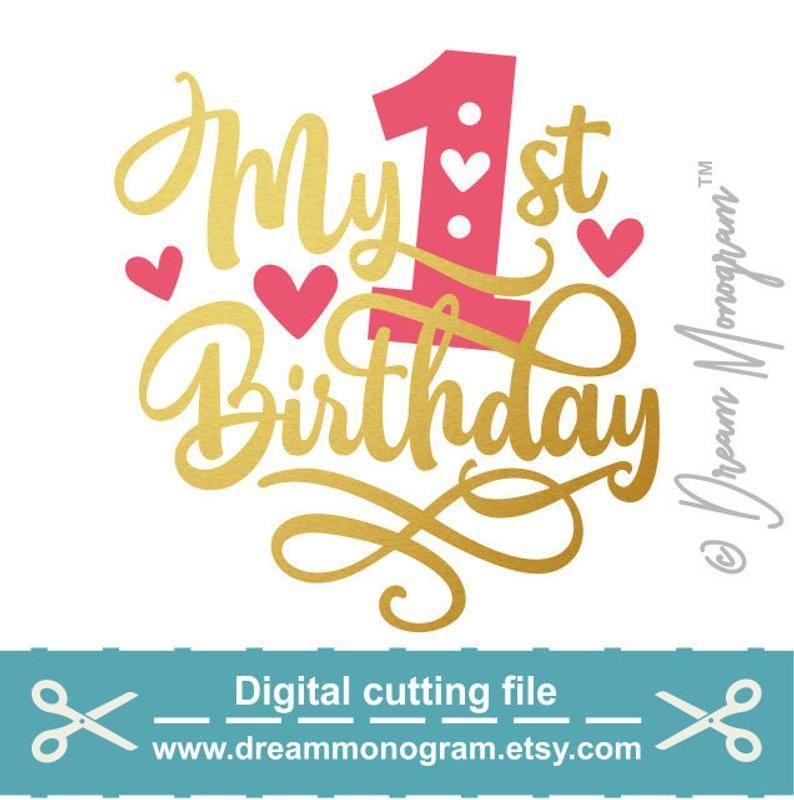 My First Birthday Svg One Baby Birthday 1st Birthday One