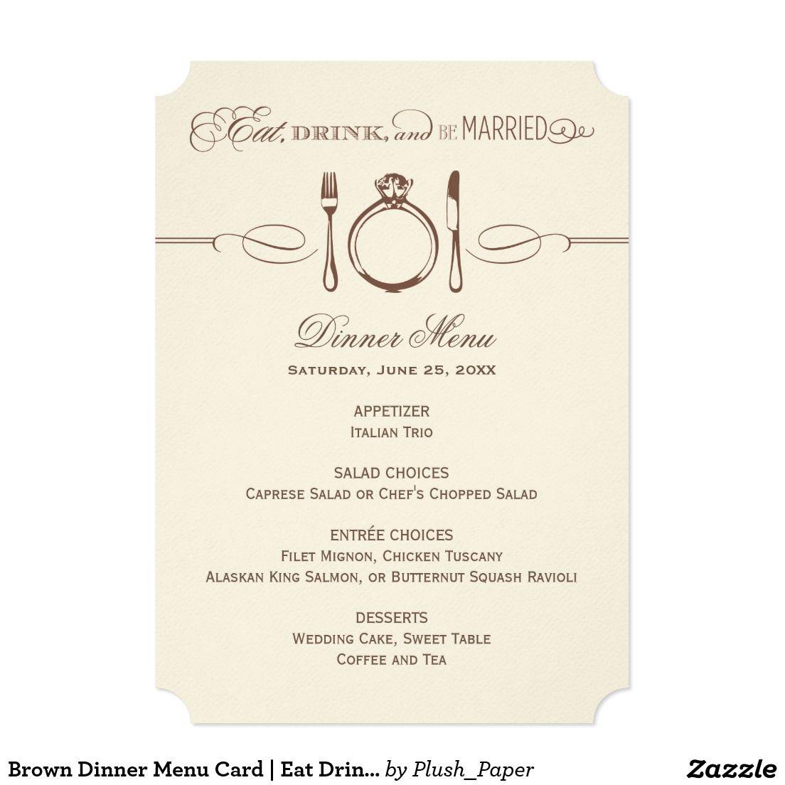 Brown Dinner Menu Card   Eat Drink and Be Married
