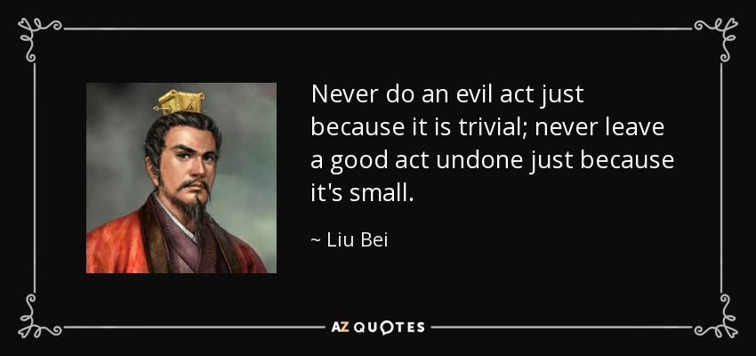 Top 9 Quotes By Liu Bei A Z Quotes Rare Quote Quotes By Quotes
