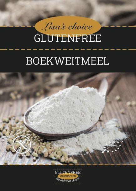 Vanaf vandaag NIEUW heerlijk Biologisch-Glutenvrij gecertificeerd Boekweitmeel van Lisa's choice