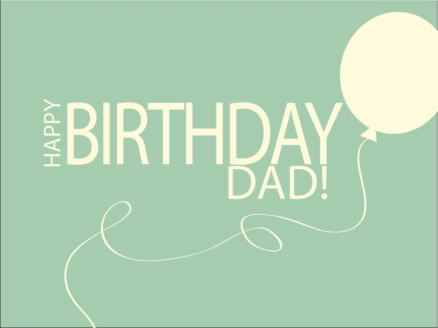 Happy Birthday Dad Dad Birthday Happy Birthday Dad Dad Birthday Quotes