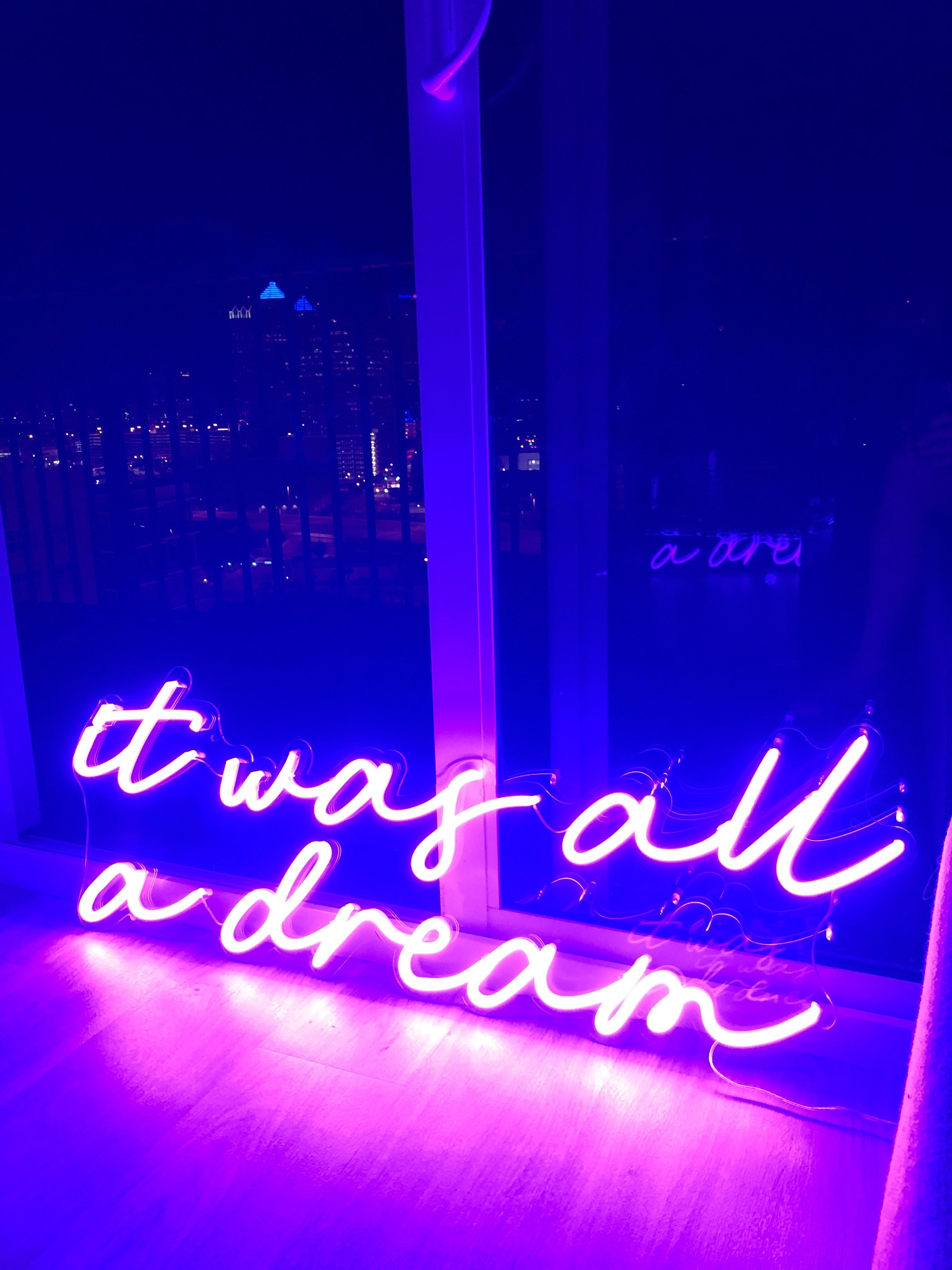It Was All A Dream Neon Sign 🚦 Nuwave Neon in 2020 Neon